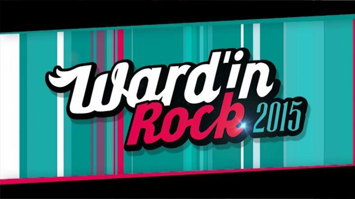 Best of  - WARD'IN ROCK FESTIVAL 2015 #3